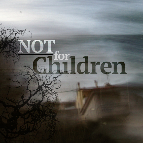 Photo for Not For Children