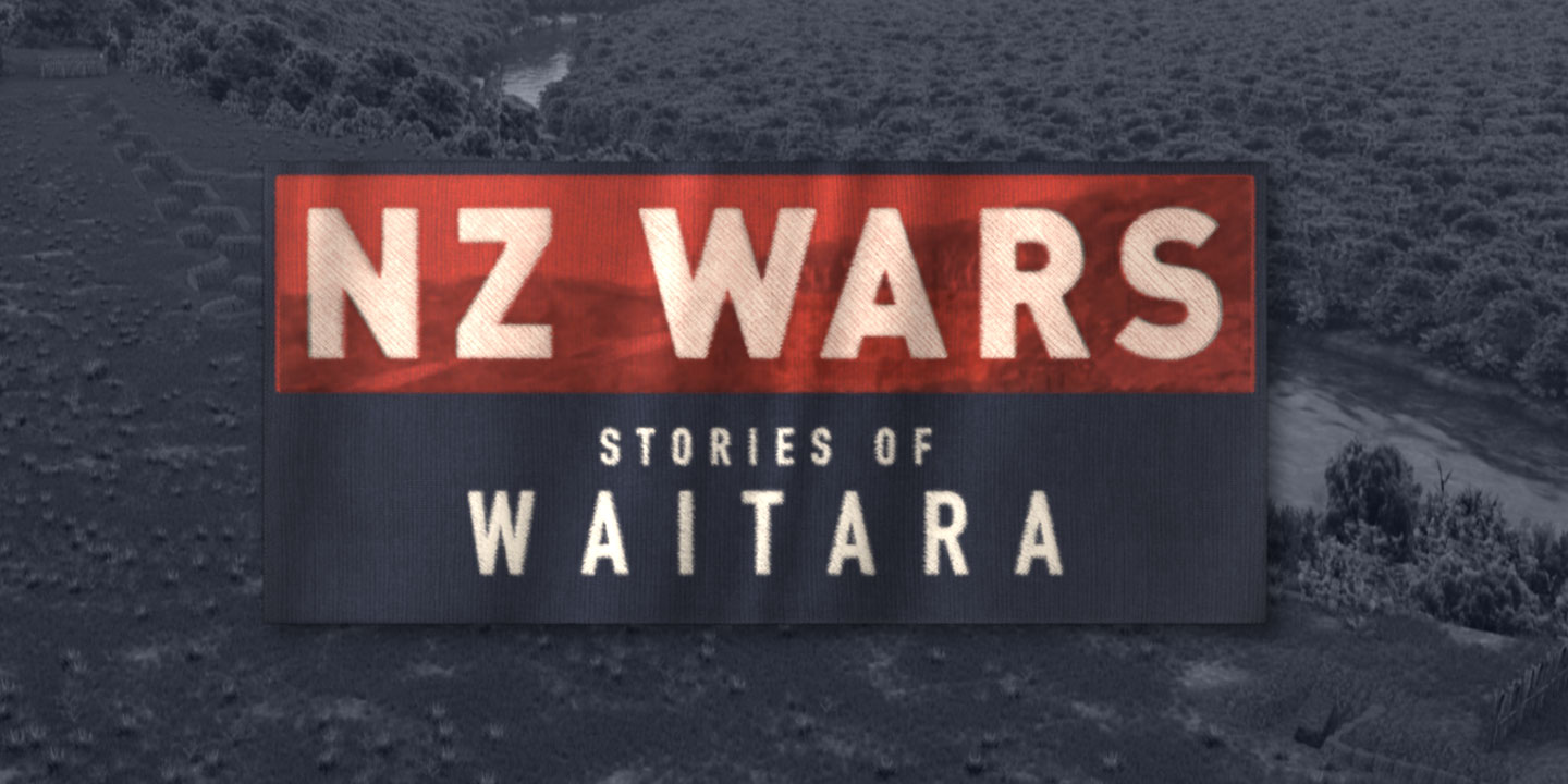 Graphic for NZ Wars: Stories of Waitara