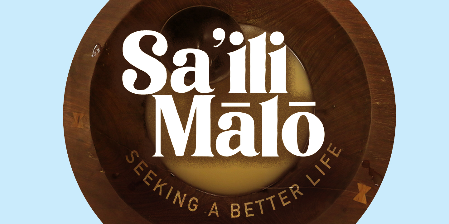 Graphic for Sa'ili Mālō - Seeking a Better Life